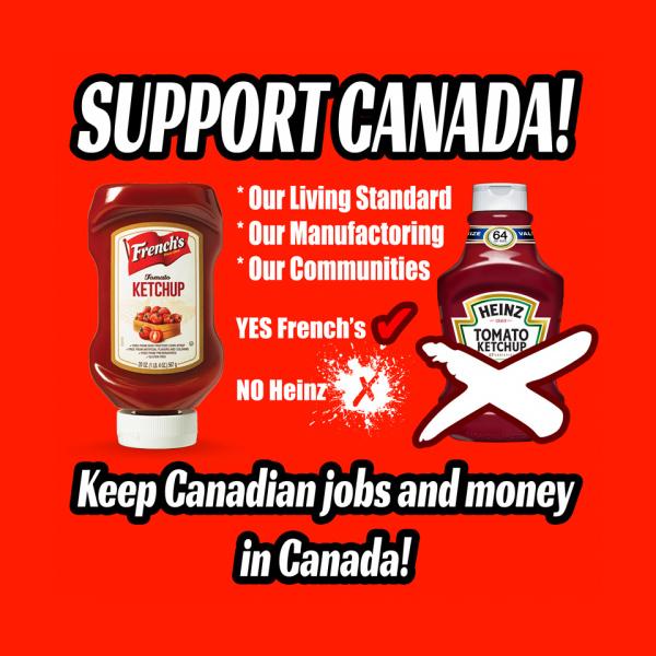 Buy Canadian ketchup, eh