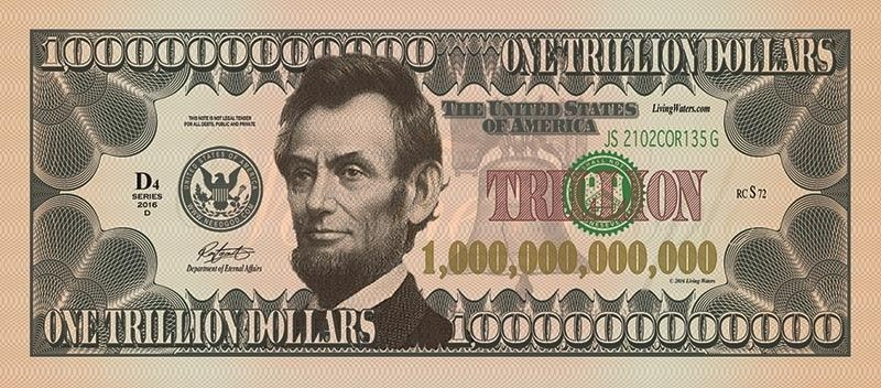 A $1 trillion bill, with Abraham Lincoln's picture